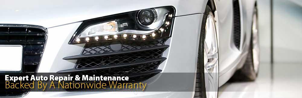 Expert Auto Repair and Maintenance - Backed by a Naitionwide Warranty
