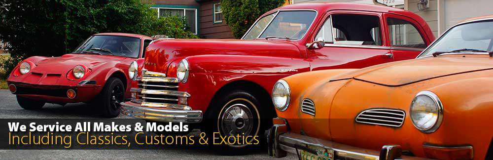 We Service All Makes and Models - Including Classics, Customs and Exotics
